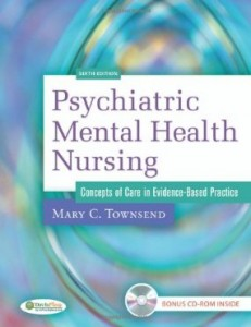 Test bank for Psychiatric Mental Health Nursing Concepts of Care in Evidence Based Practice 6th Edition by Townsend