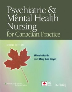 Test bank for Psychiatric and Mental Health Nursing for Canadian Practice 2nd Edition by Austin
