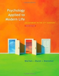Test bank for Psychology Applied to Modern Life Adjustment in the 21st Century 10th Edition by Weiten