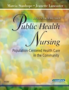 Test bank for Public Health Nursing Population Centered Health Care in the Community 7th Edition by Stanhope