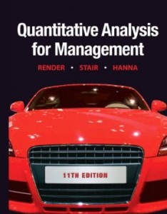 Test bank for Quantitative Analysis for Management 11th Edition by Render