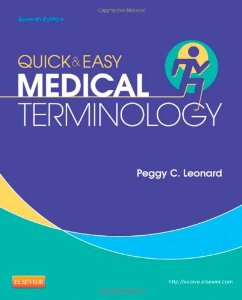 Test bank for Quick and Easy Medical Terminology 7th Edition by Leonard