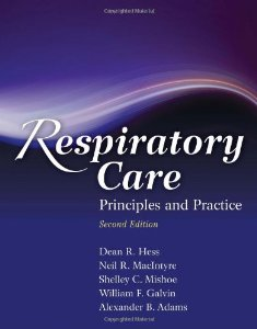 Test bank for Respiratory Care Principles and Practice 2nd Edition by Hess