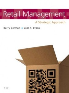 Test bank for Retail Management A Strategic Approach 12th Edition by Berman