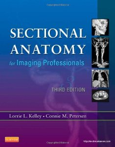 Test bank for Sectional Anatomy for Imaging Professionals 3rd Edition by Kelley