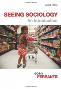 Test bank for Seeing Sociology An Introduction 2nd Edition by Ferrante