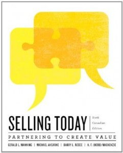 Test bank for Selling Today Creating Customer Value 6th Canadian Edition by Manning
