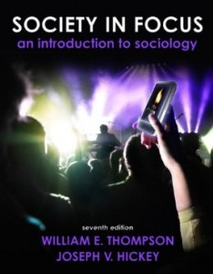 Test bank for Society in Focus An Introduction to Sociology 7th Edition by Thompson