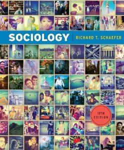 Test bank for Sociology 13th Edition by Schaefer