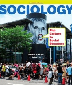 Test bank for Sociology Pop Culture to Social Structure 3rd Edition by Brym