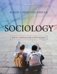 Test bank for Sociology Your Compass for a New World 3rd Edition by Brym