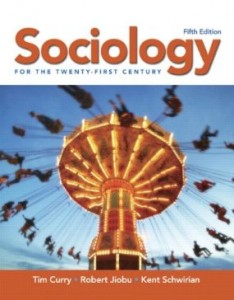 Test bank for Sociology for the Twenty-First Century 5th Edition by Curry