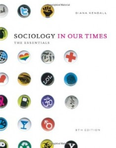 Test bank for Sociology in Our Times The Essentials 8th Edition by Kendall