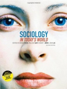 Test bank for Sociology in Todays World 2nd Edition by Furze