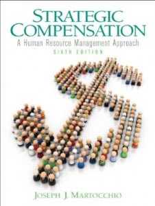 Test bank for Strategic Compensation A Human Resource Management Approach 6th Edition by Martocchio