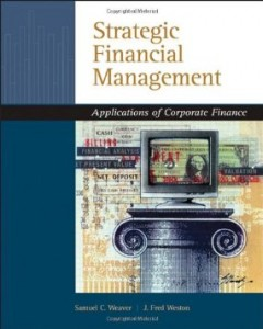 Test bank for Strategic Financial Management Application of Corporate Finance 1st Edition by Weaver