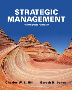 Test bank for Strategic Management 10th Edition by Hill