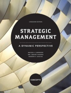 Test bank for Strategic Management A Dynamic Perspective Concepts 1st Canadian Edition by Carpenter