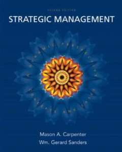 Test bank for Strategic Management Concepts and Cases 2nd Edition by Carpenter