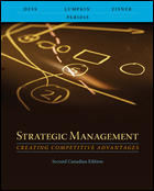 Test bank for Strategic Management Creating Competitive Advantages 2nd Canadian Edition by Dess