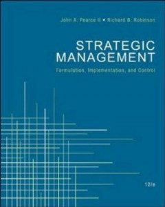 Test bank for Strategic Management Formulation Implementation and Control 12th Edition by Pearce