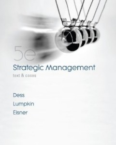 Test bank for Strategic Management Text and Cases 5th Edition by Dess