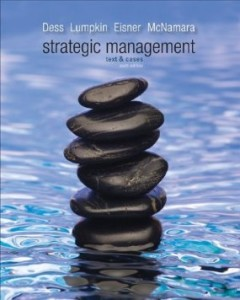 Test bank for Strategic Management Text and Cases 6th Edition by Dess