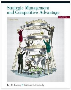 Test bank for Strategic Management and Competitive Advantage 4th Edition by Barney