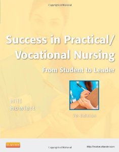 Test bank for Success in Practical Vocational Nursing 7th Edition by Hill