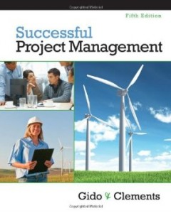 Test bank for Successful Project Management 5th Edition by Gido