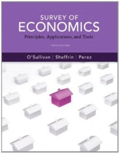 Test bank for Survey of Economics Principles Applications and Tools 5th Edition by OSullivan