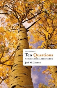 Test bank for Ten Questions A Sociological Perspective 8th Edition by charon