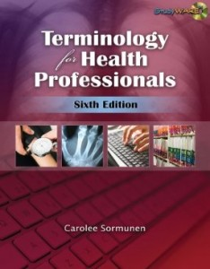 Test bank for Terminology for Health Professionals 6th Edition by Sormunen
