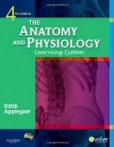 Test bank for The Anatomy and Physiology Learning System 4th Edition by Applegate
