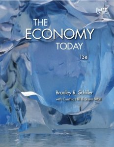 Test bank for The Economy Today 13th Edition by Schiller