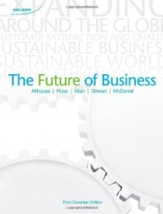Test bank for The Future of Business 3rd Canadian Edition by Althouse