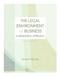 Test bank for The Legal Environment of Business A Managerial Approach 1st Edition by Melvin