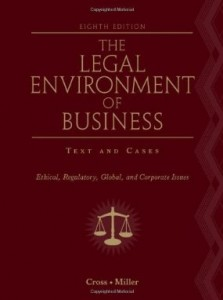 Test bank for The Legal Environment of Business Ethical Regulatory Global and Corporate Issues 8th Edition by Cross