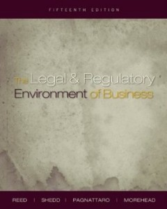 Test bank for The Legal and Regulatory Environment of Business 15th Edition by Reed