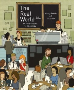 Test bank for The Real World An Introduction to Sociology 2nd Edition by Ferris