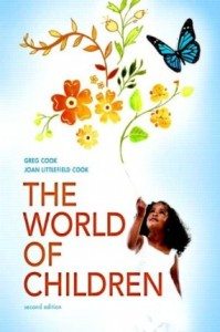 Test bank for The World of Children 2nd Edition by Cook