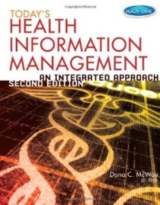 Test bank for Todays Health Information Management An Integrated Approach 2nd Edition by McWay