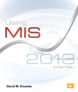 Test bank for Using MIS 6th Edition by Kroenke