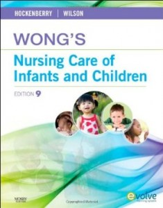 Test bank for Wongs Nursing Care of Infants and Children 9th Edition by Hockenberry