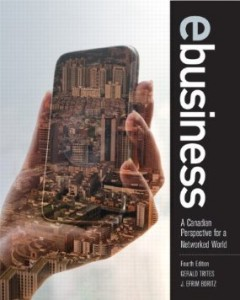 Test bank for eBusiness A Canadian Perspective for a Networked World 4th Edition by Trites