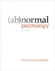 Testbank for Abnormal Psychology 5th Edition by Nolen-Hoeksema